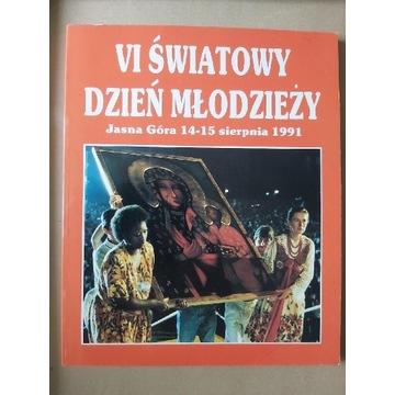 VI ŚWIATOWY DZIEŃ MŁODZIEŻY Jasna Góra 14-15.08.91