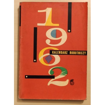 KALENDARZ ROBOTNICZY 1962