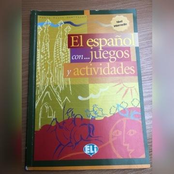 El espanol con... juegos y actividades