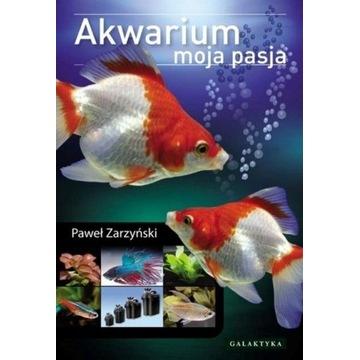 Akwarium - Moja pasja Wydanie 2