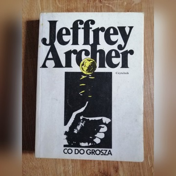 Co do grosza Jeffrey Archer