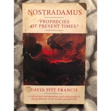 Nostradamus: Prophecies of Present Times?