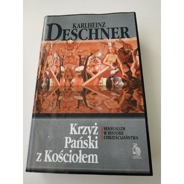 K. Deschner - KRZYŻ PAŃSKI Z KOŚCIOŁEM