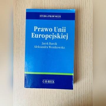 Prawo Unii Europejskiej. Barcik