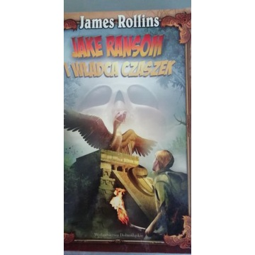 James Rollins Jake Ransom i wladca czaszek