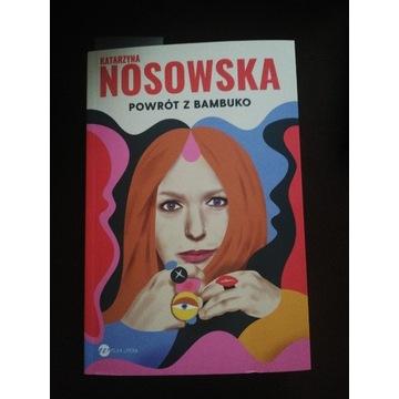 Nosowska- Powrót z Bambuko + autograf