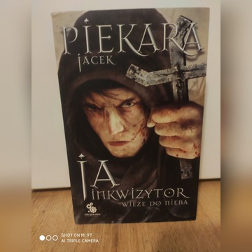 Ja inkizytor Wieże do nieba Jacek Piekara
