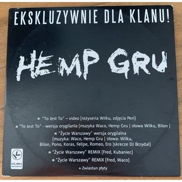 Hemp gru - ekskluzywnie dla klanu