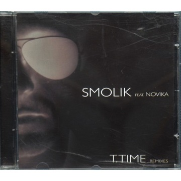 Smolik feat. Novika - T.Time Remixes