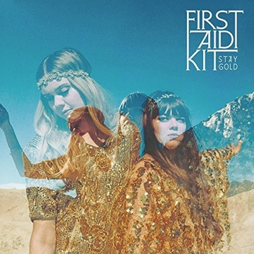 First Aid Kit: Stay Gold [CD]