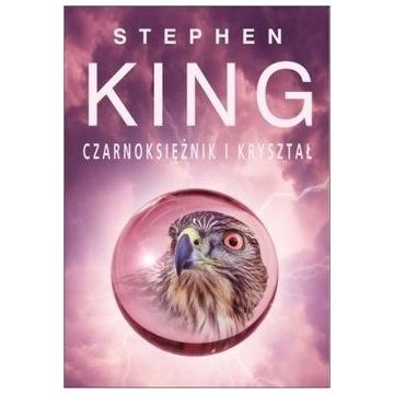 STEPHEN KING CZARNOKSIĘŻNIK I KRYSZTAŁ