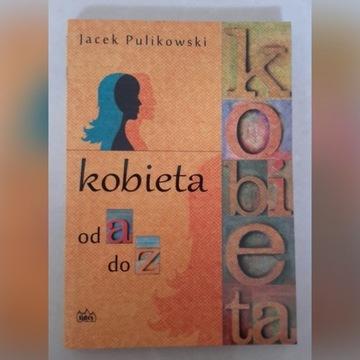 książka Kobieta od A do Z Pulikowski Jacek