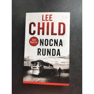 Nocna Runda Lee Child