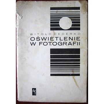 OŚWIETLENIE W FOTOGRAFII- Witold Dederko