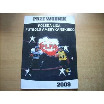 Polska Liga Futbolu Amerykańskiego Przewodnik 2009