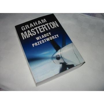 GRAHAM MASTERTON WŁADCY PRZESTWORZY