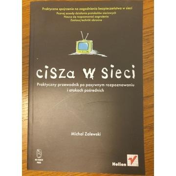 Cisza w sieci Michał Zalewski