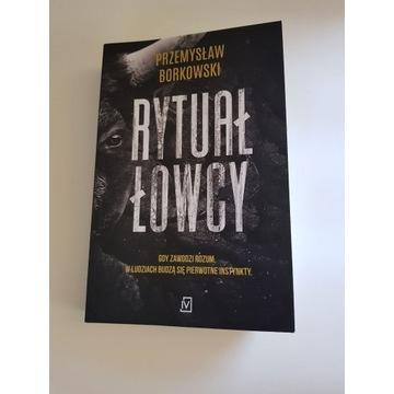 Rytuał Łowcy Przemysław Borkowski