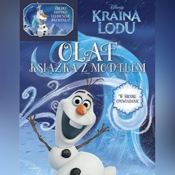 KRAINA LODU. OLAF. KSIĄŻKA Z MODELEM NAJTANIEJ !