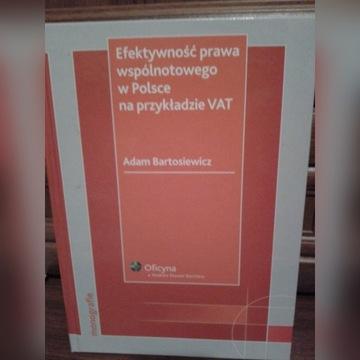 Efektywność prawa wspólnotowego w Polsce np. VAT