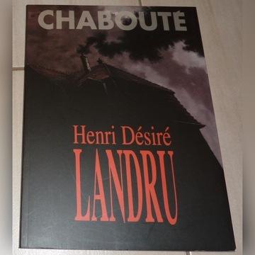 Henri Desire Landru – Chaboute