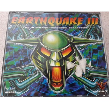 Earthquake III (The Ultimate Hardcore Collection)