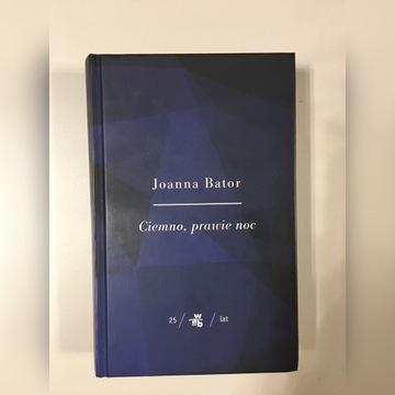 """Joanna Bator """"Ciemno, prawie noc"""""""