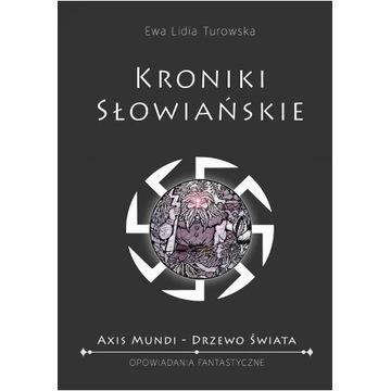 Mitologia słowiańska. Kroniki słowiańskie.