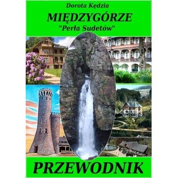 Międzygórze - Perła Sudetów - Przewodnik