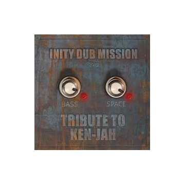 INITY DUB MISSION - Tribute to Ken-Jah CD