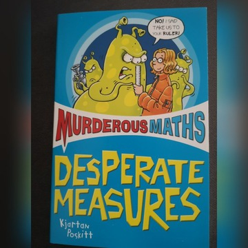 Murderous Maths - Desperate measures