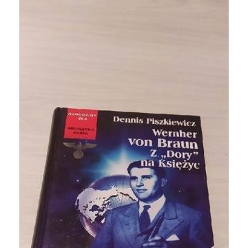 Dennis Piszkiewicz,  Wernher von Braun