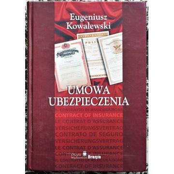 Eugeniusz Kowalewski - Umowa Ubezpieczenia
