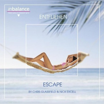 Chris Glassfield & Nick Excell - Escape - CD