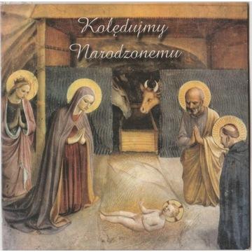 Kolędujmy Narodzonemu - płyta CD