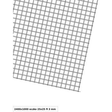 SIATKA ZGRZEWANA 2400 x 1000 oczko 25 x 25 fi 3 mm