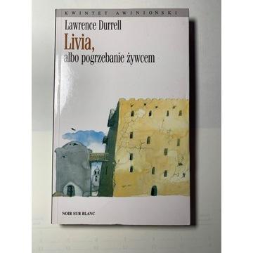 Livia, albo pogrzebanie żywcem, Lawrence Durrell