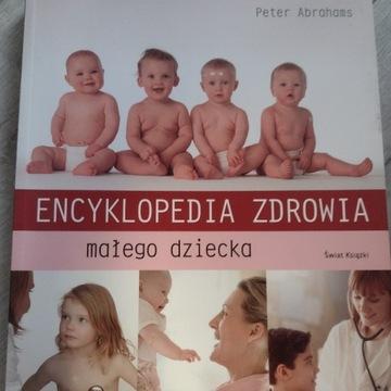 Encyklopedia zdrowia małego dziecka Peter Abrahams