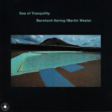 Bernhard Hering - Sea of Tranquility - 1991 - CD
