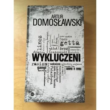 Wykluczeni Artur Domosławski