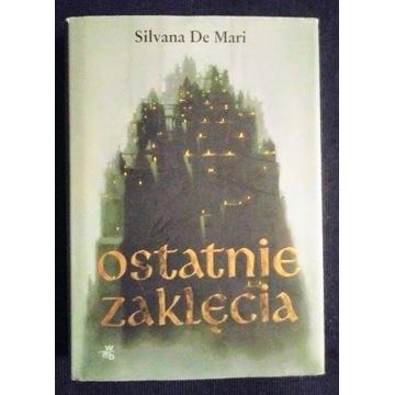 Ostatnie zaklęcia * Silvana De Mari