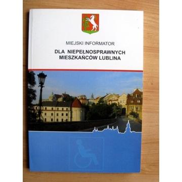 Informator dla osób niepełnosprawnych Lublin 2008