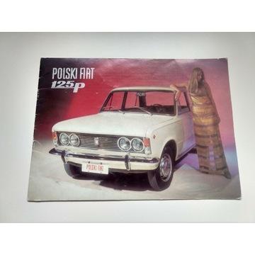 Prospekt Polski Fiat 125p 16str. kredowy, ładny!!!