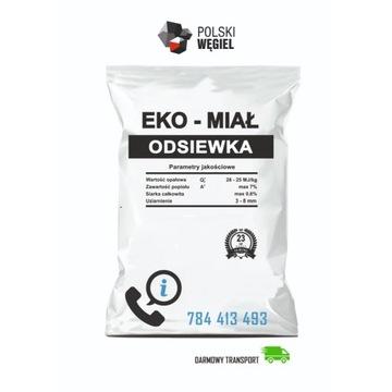 Ekomiał ODSIEWKA [25-28 MJ/kg] DOSTAWA GRATIS!!!