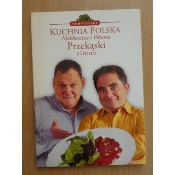 Przekąski. Kuchnia Polska Małkowicza i Bikonta