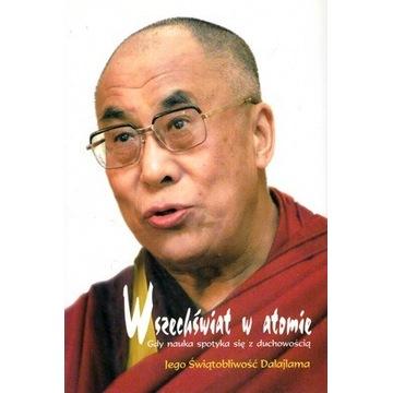 WSZECHŚWIAT W ATOMIE, Dalajlama