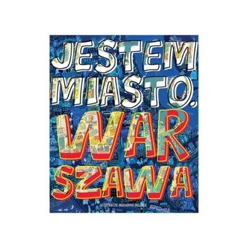 Jestem miasto Warszawa picture book nowa