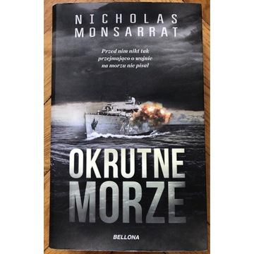 Nicholas Monsarrat Okrutne morze
