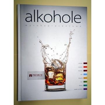 ALKOHOLE WYSOKOPROCENTOWE Szczegółowe opisy