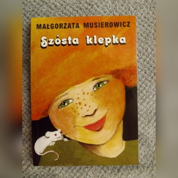 """Małgorzata Musierowicz """"Szósta klepka"""""""